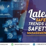Latest Safety trends in safety management